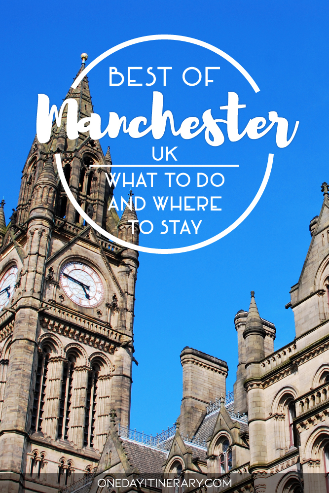 Best of Manchester, UK - What to do and where to stay