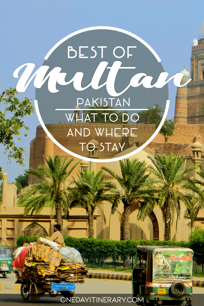 Best of Multan, Pakistan - What to do and where to stay