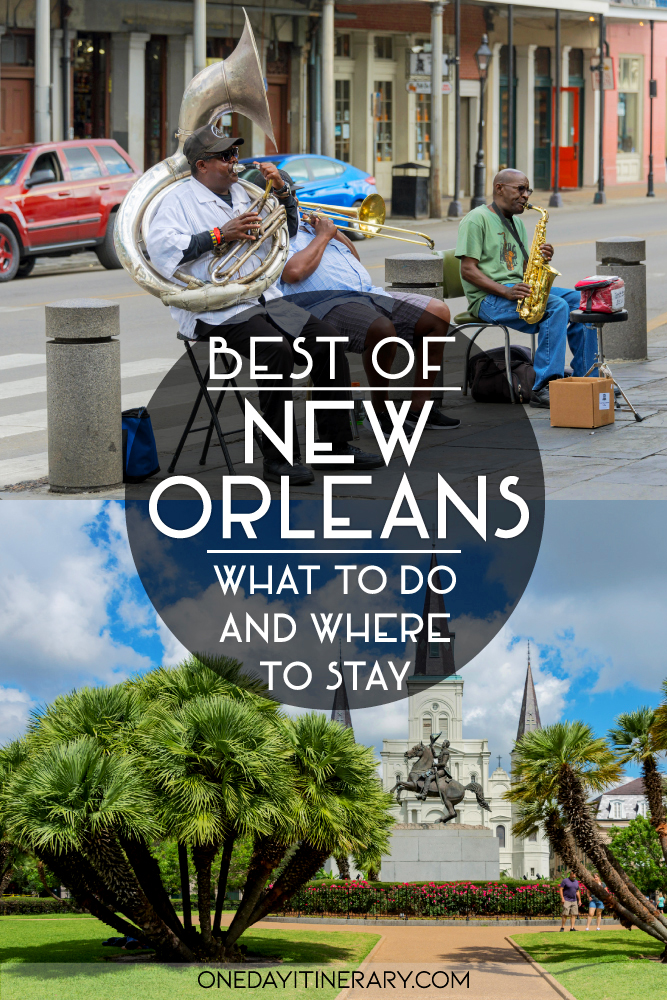 Best of New Orleans - What to do and where to stay
