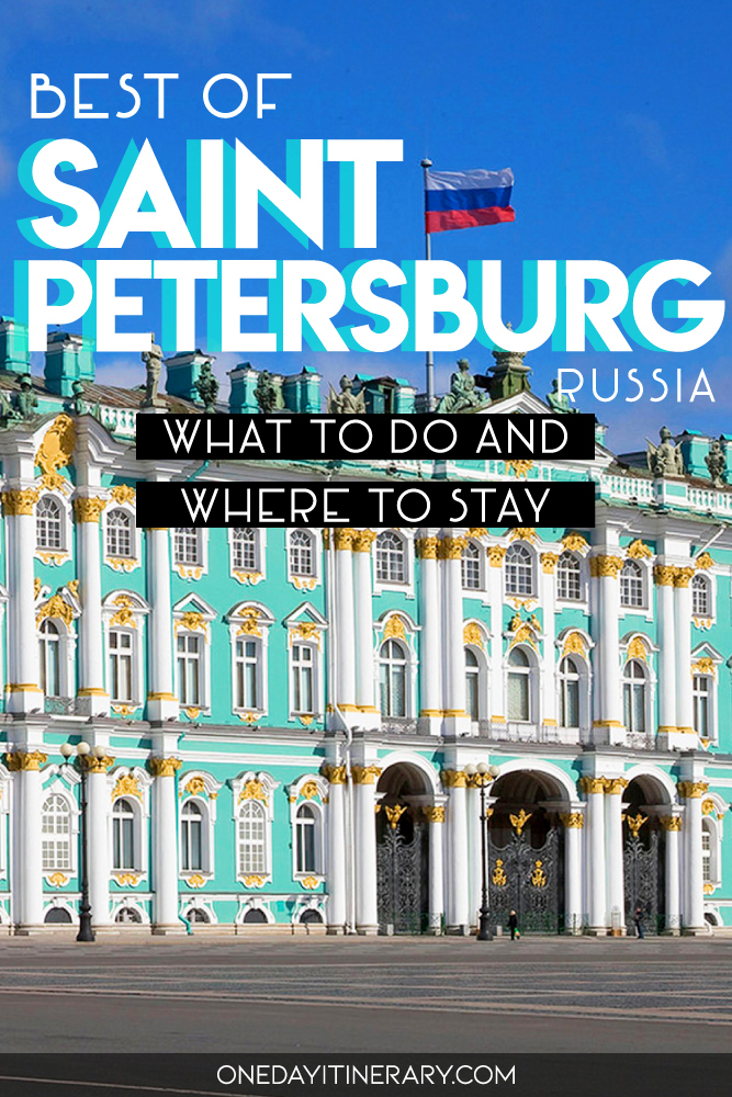 Best of Saint Petersburg, Russia - What to do and where to stay