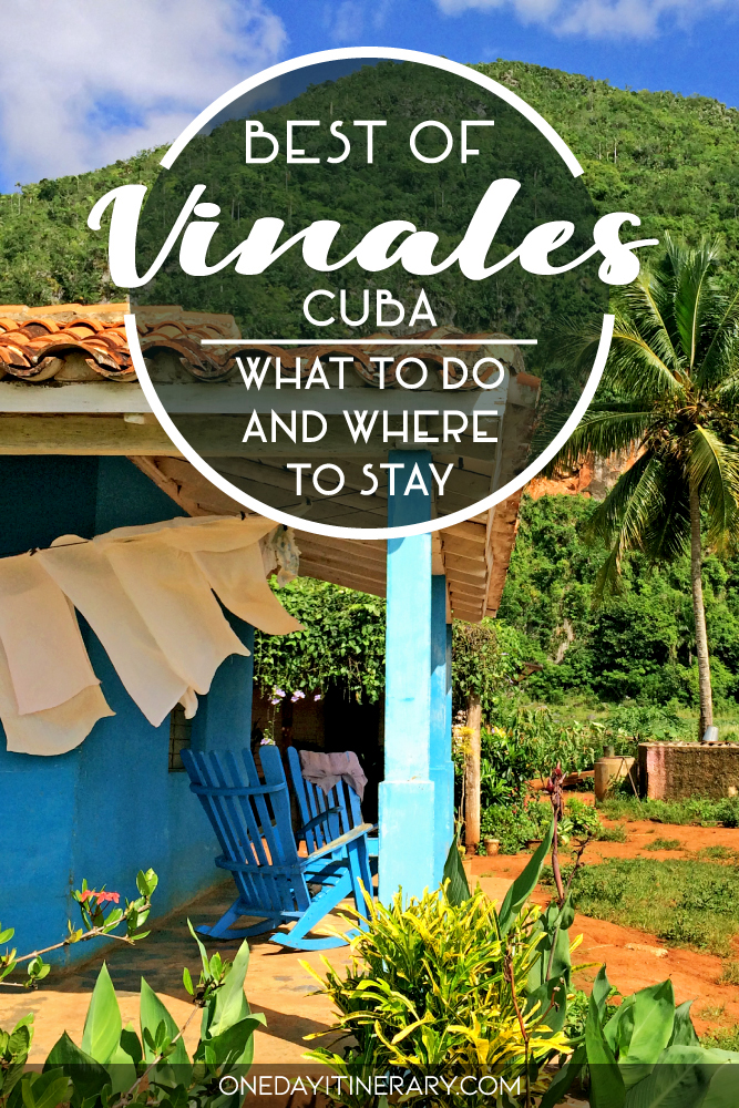 Best of Vinales, Cuba - What to do and where to stay