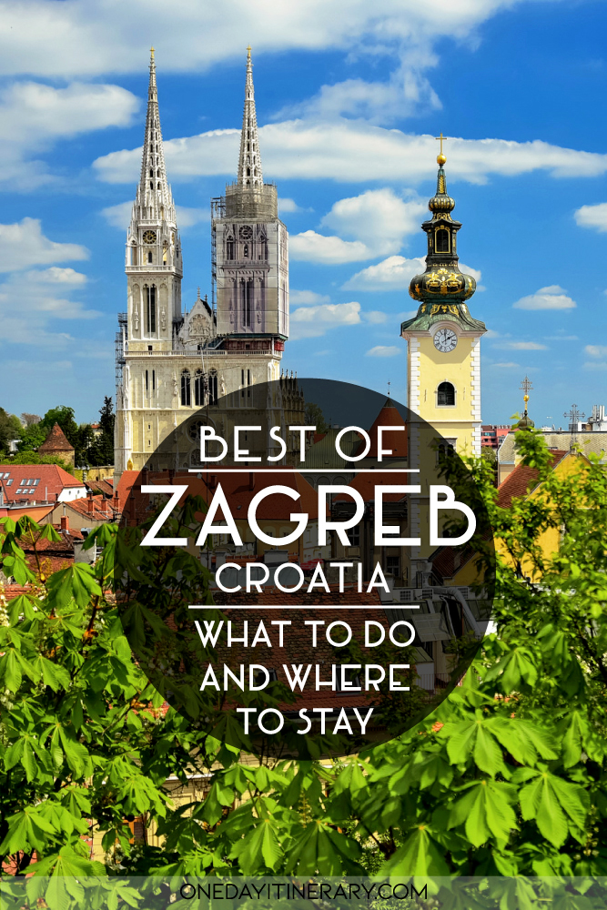 Best of Zagreb, Croatia - What to do and where to stay