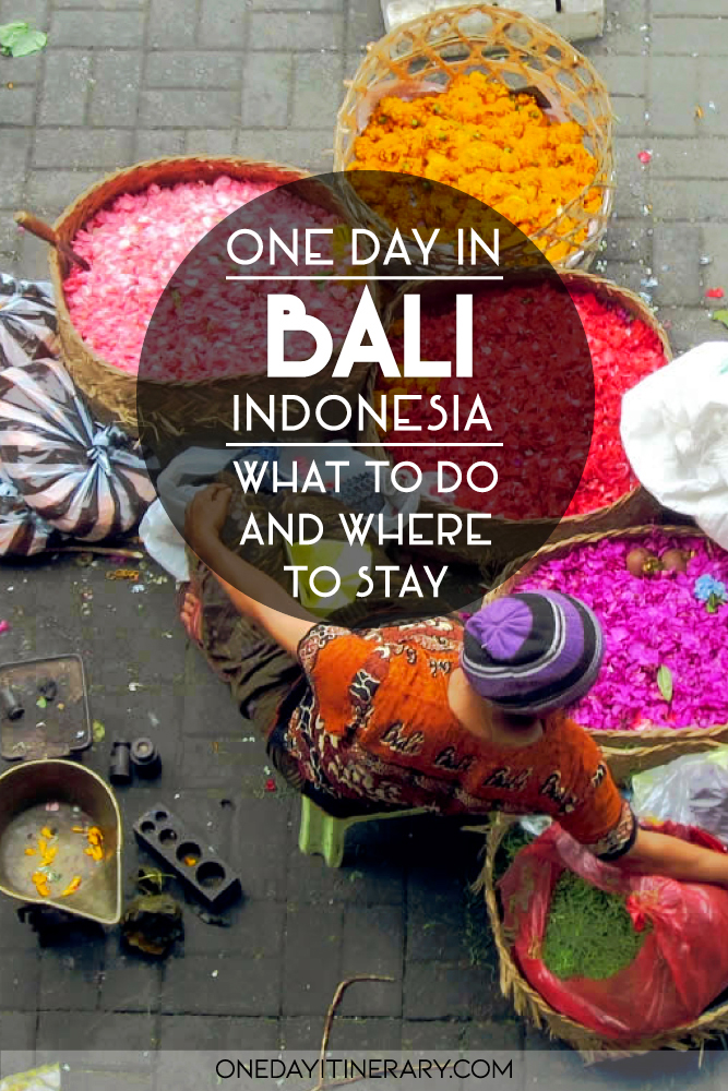 One day in Bali, Indonesia - What to do and where to stay