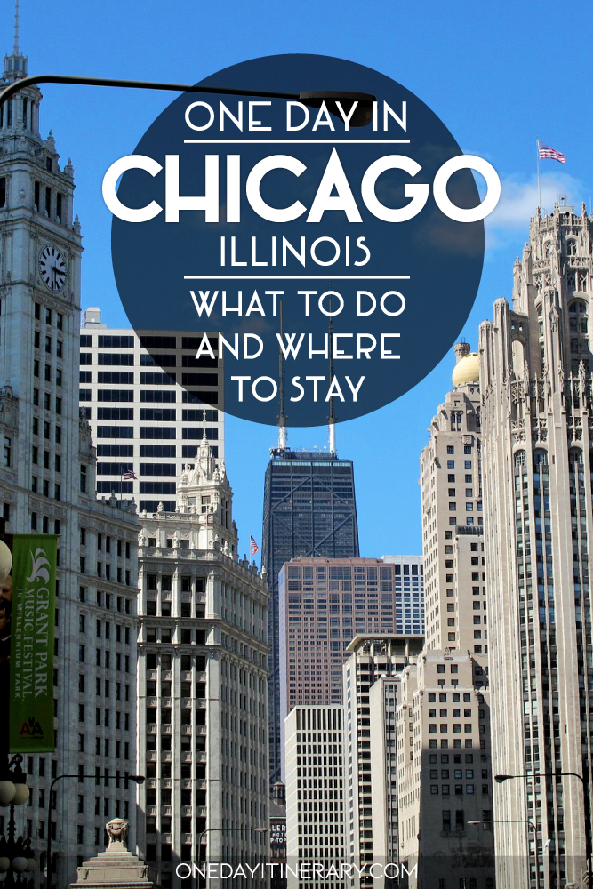 One day in Chicago, Illinois - What to do and where to stay