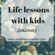 Life lessons from Kids: jealousy