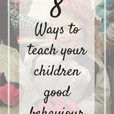 8 Ways to teach children good behaviour