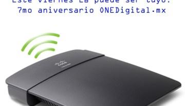 Linksys también participa en Nuestro Aniversario! #ONE7