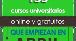 En Abril se abren 135 cursos universitarios online y gratuitos