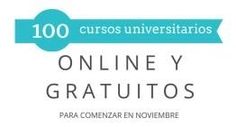 100 cursos universitarios online y gratuitos que inician en noviembre