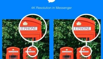 Facebook Messenger ahora soporta imágenes 4k