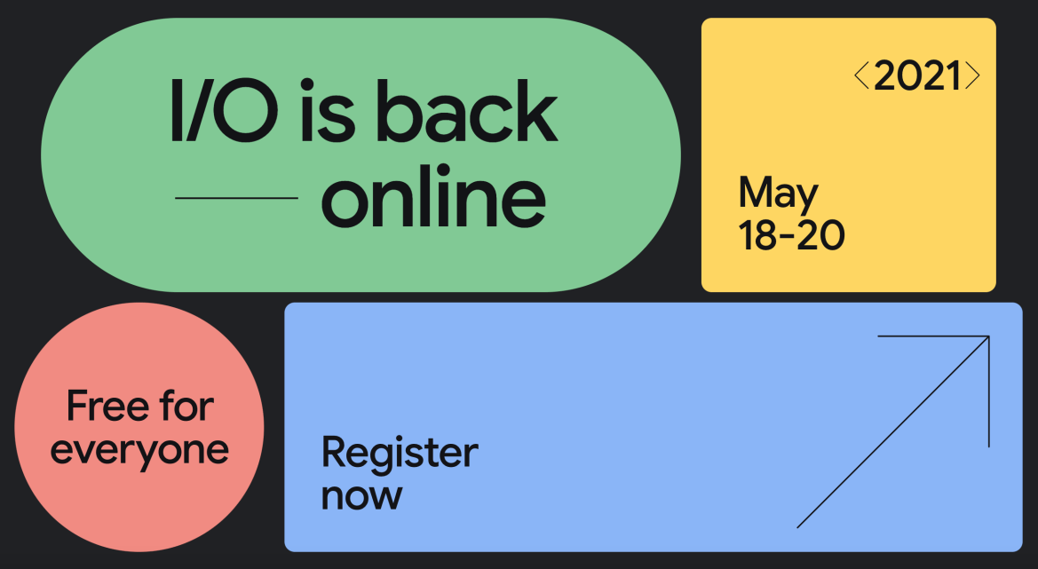 Google I/O 2021開發者大會5月登場:關於Android 12等5大重點分析