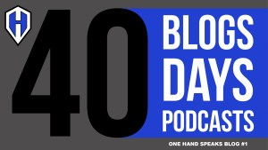 A blue, black and white design for AlejAndro's 40 blogs in 40 days about the first 40 One Hand Speaks Storytelling podcasts