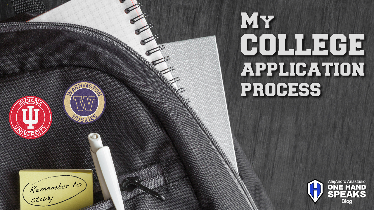 College Application, Affirmative Action, Indiana University, University of Washington, Blog, Disability, Storytelling, One Hand