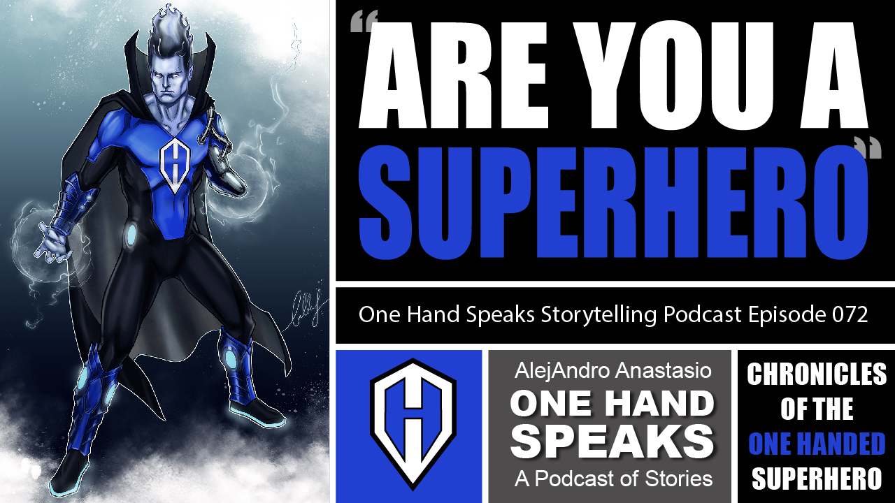 Podcast, Storytelling, Disability, Superhero, DC Comics, Marvel Comics, Comic Book, Comic Con, The Guardian Of Hope, One-Handed