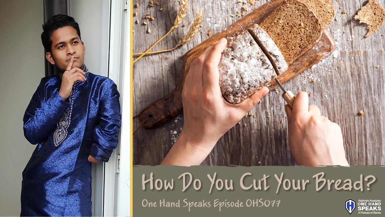 Raj Brighton,One Hand,Podcast,Storytelling,Glasgow,United Kingdom,Malaysia,Kuala Lumpur,Friendship