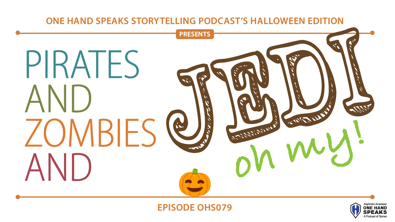 pirates and zombies and jedi oh my! – ohs079 – one hand speaks