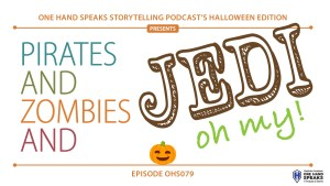 jedi,priate,zombie,halloween,podcast,storytelling,costumes,one-handed