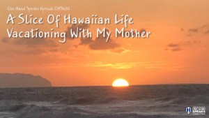 Hawaii,Kauai,Polihale Beach,Sunset,Podcast,Storytelling,Traveling,Mother
