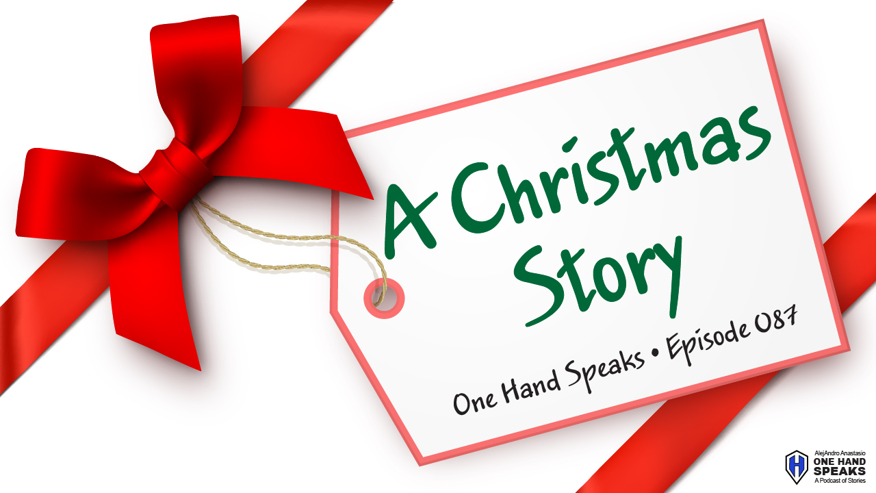 Christmas, A Christmas Story, Gift Giving, Holidays, Podcast, Storytelling