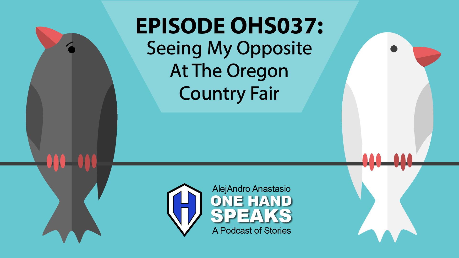 artificial arm disability festival Oregon country fair Podcast prosthetic