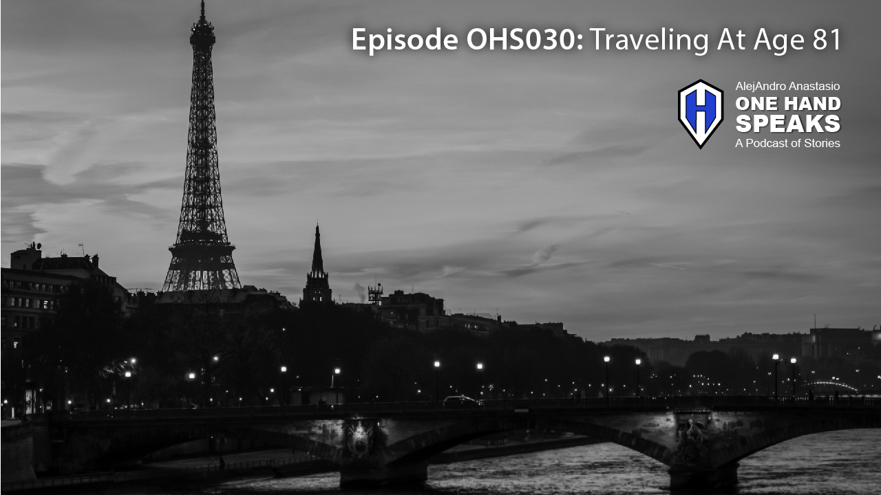 Paris, France, travel, international, solo, elderly, disability, podcast, inspiration, storytelling