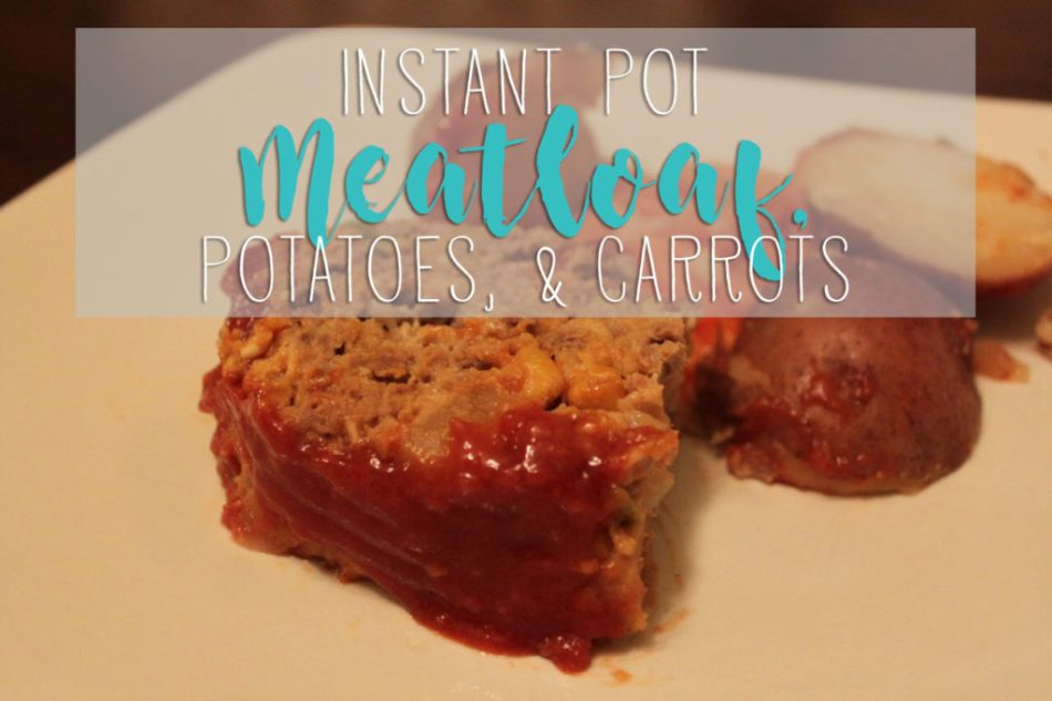 Instant Pot Meatloaf, Potatoes, and Carrots | One Hangry Mama