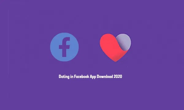 Dating in Facebook App Download 2020