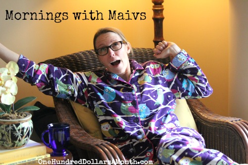 mornings with mavis one hundred dollars a month