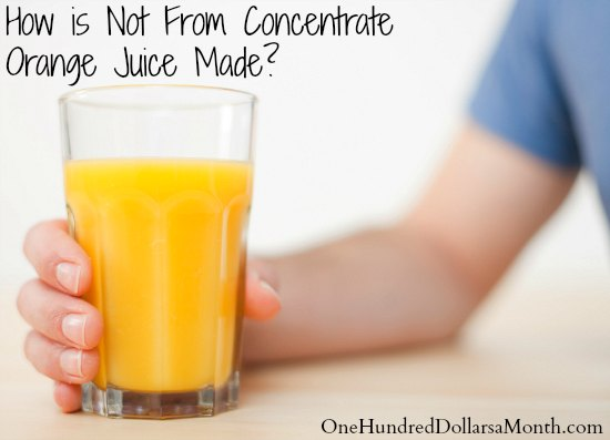 How is Not From Concentrate Orange Juice Made