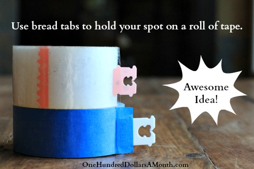 Use bread tabs to hold your spot on a roll of tape