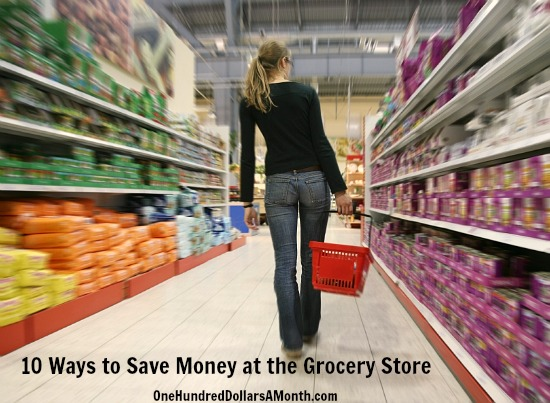 10 Ways to Save Money at the Grocery Store