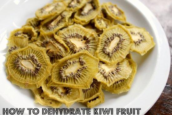 how to dehydrate kiwi fruit