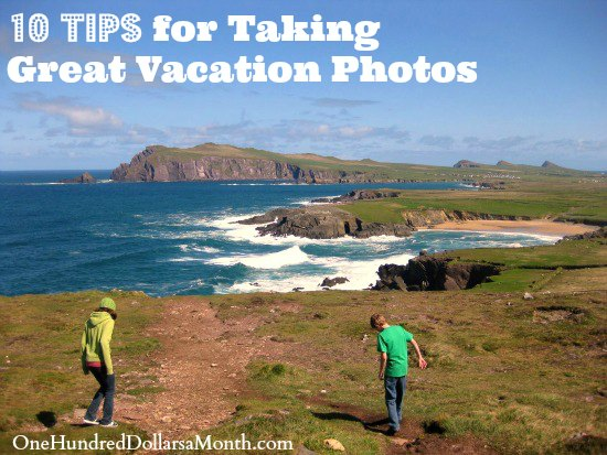 10 Tips for Taking Great Vacation Photos