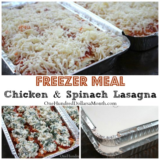 Freezer Meal - Chicken and Spinach Lasagna