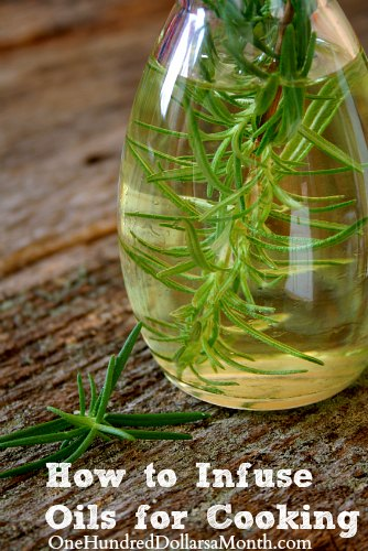 How to Infuse Oils for Cooking