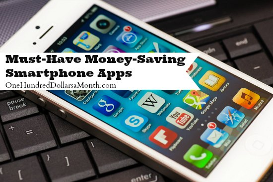 Must-Have Money-Saving Smartphone Apps - One Hundred Dollars