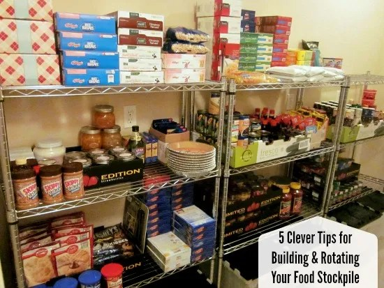 5 Clever Tips for Building & Rotating Your Food Stockpile