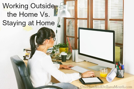Working Outside the Home Vs. Staying at Home