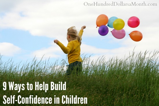 9 Ways to Help Build Self-Confidence in Children
