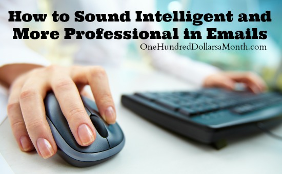 How to Sound Intelligent and More Professional in Emails