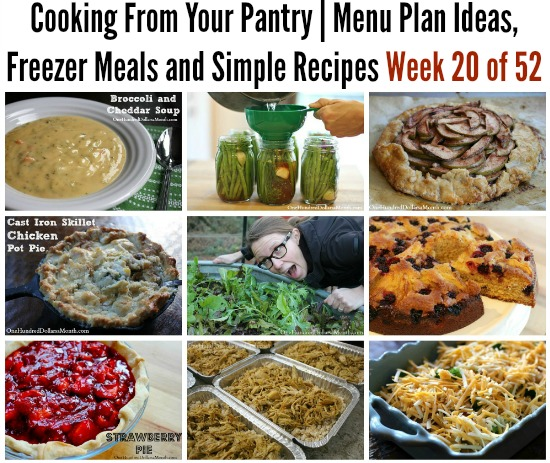 Cooking From Your Pantry  Menu Plan Ideas, Freezer Meals and Simple Recipes Week 20 of 52