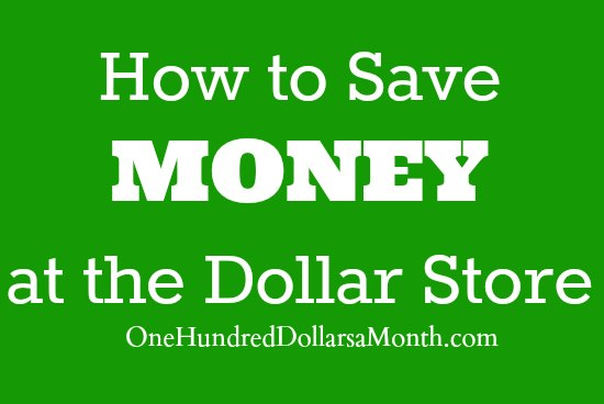 how-to-save-money-at-the-dollar-store1