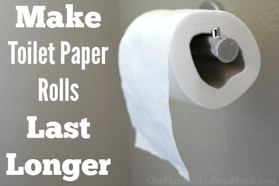 Make Toilet Paper Rolls Last Longer