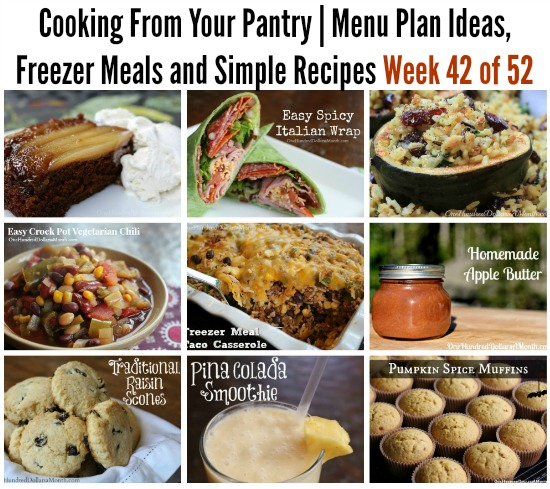 Cooking From Your Pantry  Menu Plan Ideas, Freezer Meals and Simple Recipes Week 42 of 52