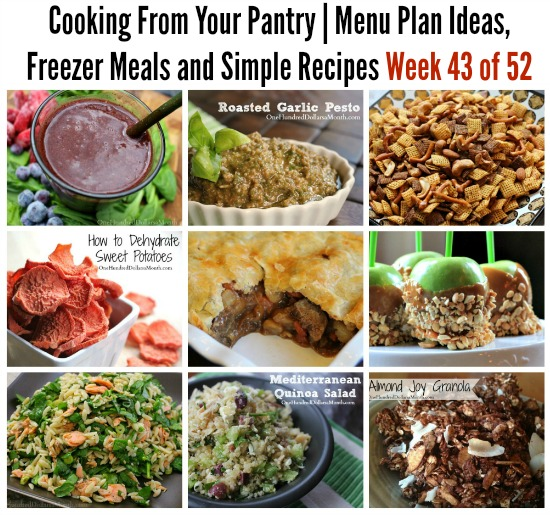 Cooking From Your Pantry  Menu Plan Ideas, Freezer Meals and Simple Recipes Week 43 of 52