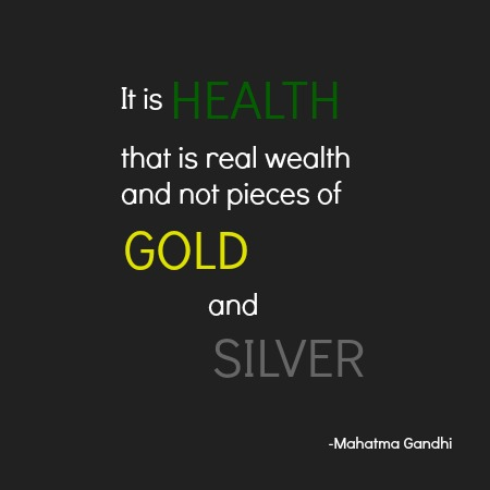 quotes - it is health that is real