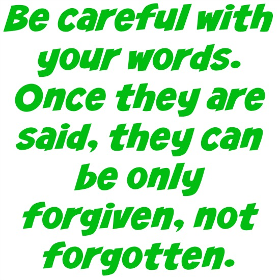 quotes - be careful with your words