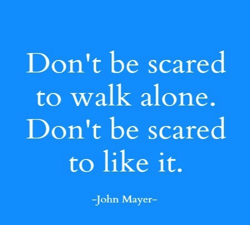 quotes - dont be scared