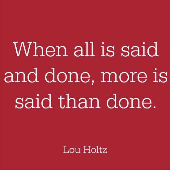 quotes - when all is said and done
