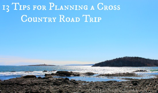 13 Tips for Planning a Cross Country Road Trip